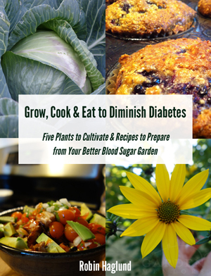 Free eBook: Grow Cook & Eat to Diminish Diabetes